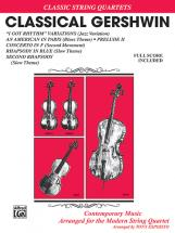 Gershwin George - Classical Gershwin - String Quartet ,trio