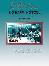 Goodwin Gordon - No Harm, No Foul - Saxophone Ensemble