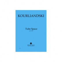 Kourliandski Dmitri - Tube Space - Tuba