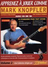 Apprenez A Jouer Comme Mark Knopfler + Cd - Guitare