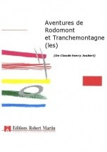 Joubert C.h. - Aventures De Rodomont Et Tranchemontagne (les)