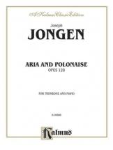 Jongen Joseph - Aria Et Polonaise Op.128 - Trombone and Piano