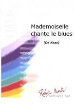 Kaas P. - Marchal S. - Mademoiselle Chante Le Blues