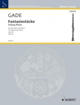 Gade N.w. - Fantasy Pieces Op.43 - Clarinette Et Piano