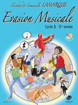 Lamarque Elisabeth & Emmanuelle - Evasion Musicale Cycle 1 - 1ere Annee + Cd