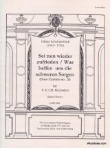 Bach J.s. - Sei Nun Wieder Zufrieden/was Helfen Uns Die Schwere Sorgen - 4 Flutes A Bec