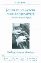 Kroll M. - Jouer Du Clavecin Avec Expressivite