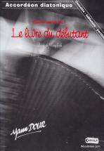 Dour Y. - Methode Complete Pour Accordéon Diatonique Vol. 1 + Cd