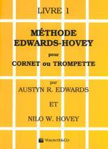 Edwards/hovey - Méthode De Trompette Ou De Cornet Vol.1 - Francais