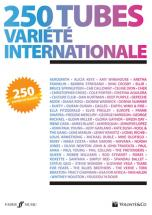 250 Tubes Variete Internationale - Paroles, Accords