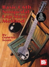 Dewitt Scott - Basic C6th Nonpedal Lapsteel Method