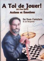 Famularo Dom - A Toi De Jouer! - Actions Et Emotions