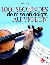 Garlej B. - 1001 Secondes De Mise En Doigts Au Violon
