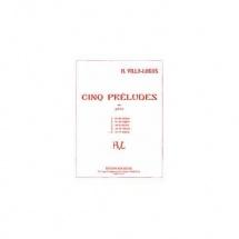 Villa-lobos H. - Prelude N 5 En Re Extrait De Cinq Preludes - Guitare