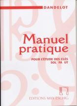 Dandelot Georges - Manuel Pratique Des Clés (ancienne Version)