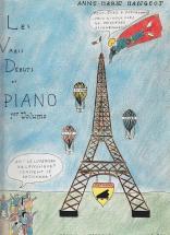 Mangeot Anne-marie - Les Vrais Debuts Du Piano Vol.1