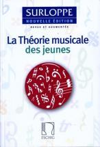 Surloppe - La Theorie Musicale Des Jeunes Nouvelle Edition