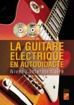 Brain Thomas - La Guitare Electrique En Autodidacte Niveau Intermediaire + Cd + Dvd