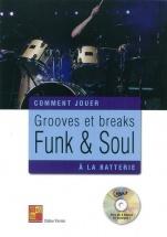 Firmin Didier - Comment Jouer Grooves Et Breaks Funk & Soul A La Batterie + Cd