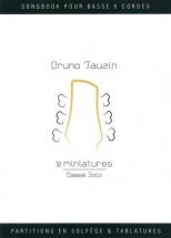 Tauzin Bruno - 12 Miniatures - Basse