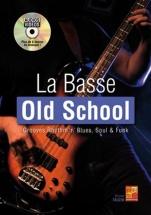 Tauzin Bruno - La Basse Old School + Cd