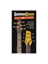 Tauzin Bruno - Gammes Pour Basse 5 and 6 Cordes