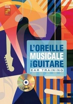 Tauzin Bruno - L'oreille Musicale Pour La Guitare