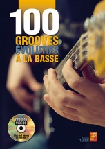 Tauzin Bruno - 100 Grooves Evolutifs A La Basse
