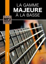 Tauzin Bruno - La Gamme Majeure A La Basse