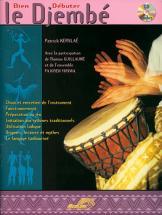 Kerslae P. - Bien Debuter Le Djembe + Cd - Percussions