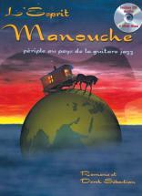L'esprit Manouche, Périple Au Pays De La Guitare Jazz + Cd
