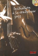 Beaujean M. - Initiation Contrebasse Jazz + Cd - Contrebasse