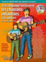 Huet Laurent - J'accompagne Facilement Les Chansons Enfantines A La Guitare + Cd