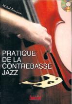 Beaujean M. - Pratique Contrebasse Jazz + Cd - Contrebasse