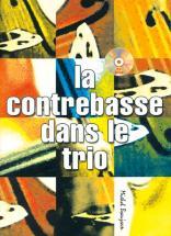 Beaujean M. - Contrebasse Dans Le Trio + Cd - Contrebasse