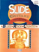Venturini - Slide Guitare, Initiation En Tablatures + Cd