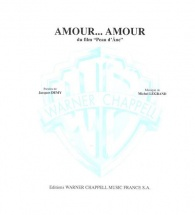 Partition - Legrand Michel - Amour Amour - Piano, Chant