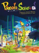 Piccolo Saxo Et Cie - Pvg