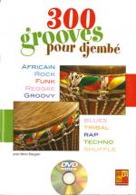 300 Grooves Pour Djembe + Dvd - Percussions