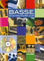 Monnier L. - La Basse En 30 Minutes Par Jour + Cd - Basse