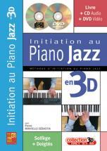 Minvielle-sebastia - Initiation Au Piano Jazz En 3d Cd + Dvd