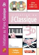 Minvielle-sebastia - Initiation Au Piano Classique En 3d Cd + Dvd