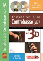 Beaujean Michel - Initiation A La Contrebasse Jazz En 3d Cd + Dvd