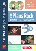Roberts Rudy - 200 Plans Rock Pour La Guitare En 3d Cd + Dvd