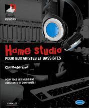 Rime Christophe - Home Studio Pour Guitaristes Et Bassistes