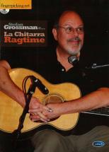 Grossman Stefan - La Guitare Ragtime + Cd