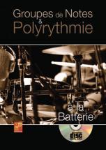 Marcel Frederic - Groupes De Notes Et Polyrythmie A La Batterie + Cd