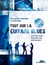 Rime Christophe - Tout Sur La Guitare Blues + Cd