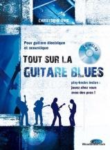 Rime Christophe - Tout Sur La Guitare Blues + Cd