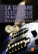 Brain Thomas - La Guitare Electrique En Autodidacte Niveau Debutant + Cd + Dvd